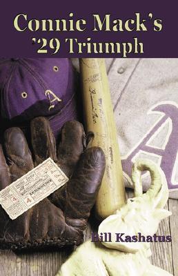 Connie Mack's '29 Triumph