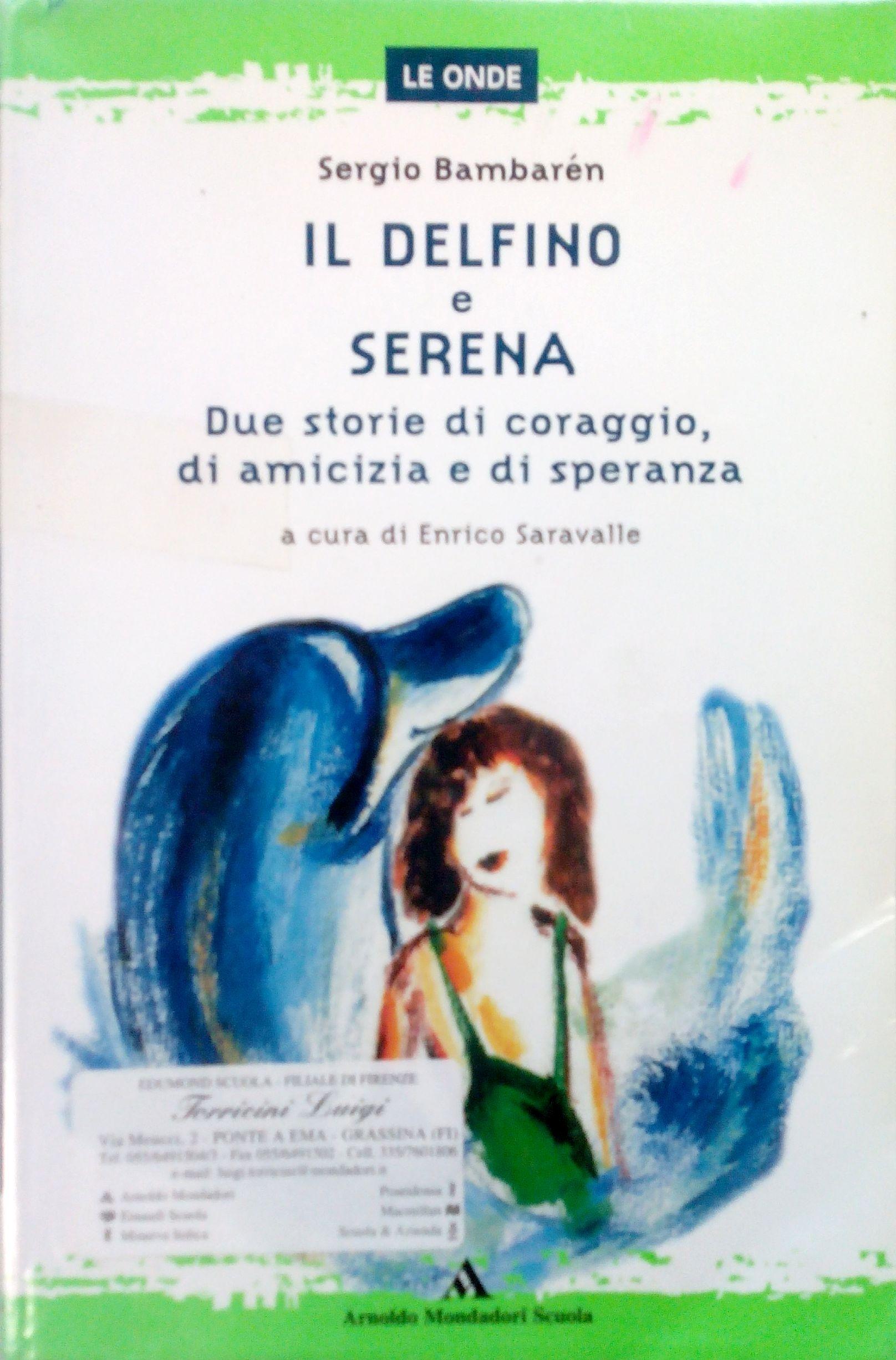 Il delfinoSerena