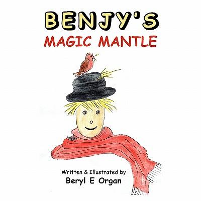 Benjy's Magic Mantle