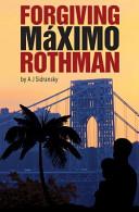 Foriving Maximo Rothman