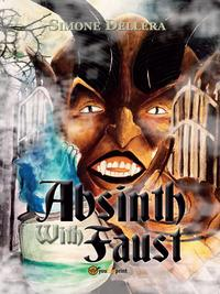 Absinth with Faust. ...