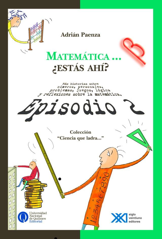 Matemática... ¿Estás ahí? Episodio 2