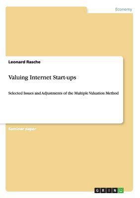 Valuing Internet Start-ups