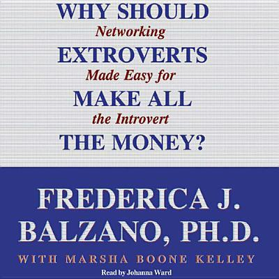 Why Should Extroverts Make All the Money?