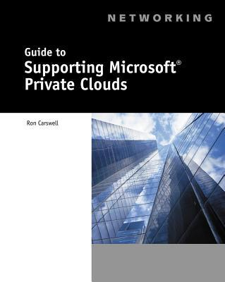 Guide to Supporting Microsoft Private Clouds
