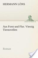 Aus Forst und Flur. ...