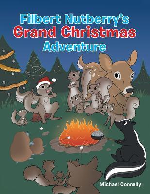 Filbert Nutberry's Grand Christmas Adventure