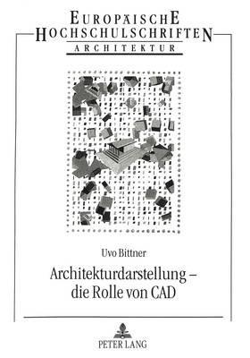 Architekturdarstellung - die Rolle von CAD