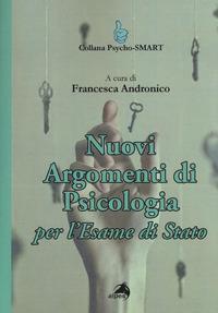 Nuovi argomenti di psicologia. Per l'esame di Stato
