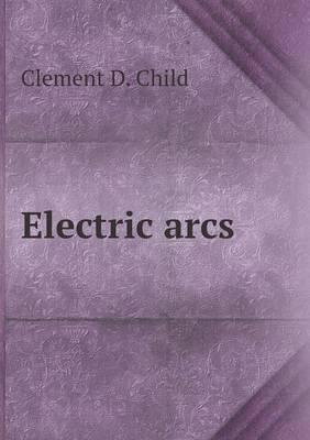 Electric Arcs