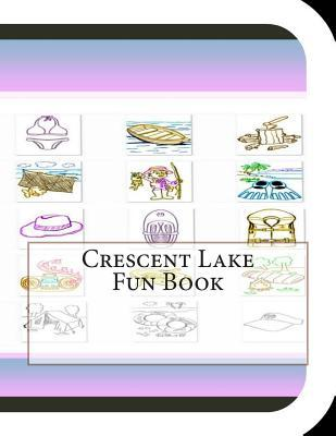 Crescent Lake Fun Book