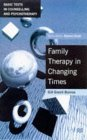 Family Therapy in Changing Times