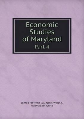 Economic Studies of Maryland Part 4