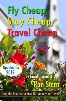 Fly Cheap, Stay Cheap, Travel Cheap