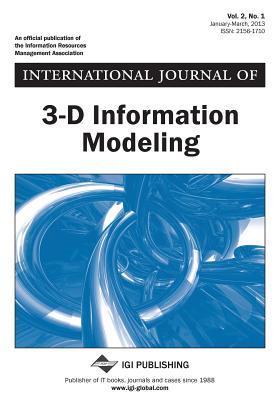 International Journal of 3-D Information Modeling, Vol 2 ISS 1