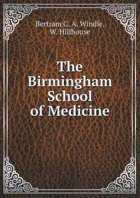 The Birmingham School of Medicine
