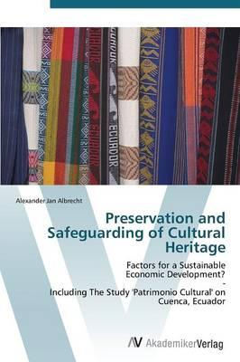 Preservation and Safeguarding of Cultural Heritage