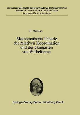Mathematische Theorie Der Relativen Koordination Und Der Gangarten Von Wirbeltieren