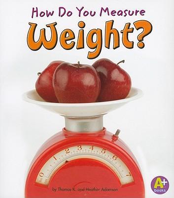 How Do You Measure W...