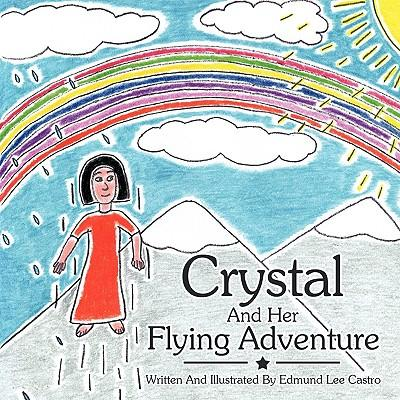 Crystal and Her Flying Adventure