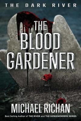 The Blood Gardener