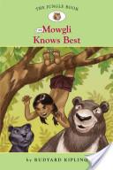 The Jungle Book #4: Mowgli Knows Best