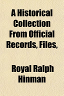 A Historical Collection from Official Records, Files