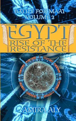 Egypt Rise of the Resistance