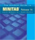 The Student Guide to MINITAB Release 14: Book Only