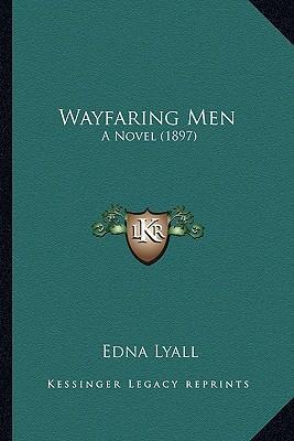 Wayfaring Men