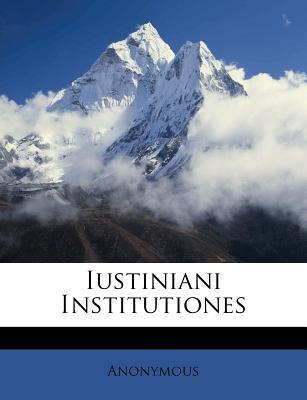 Iustiniani Institutiones