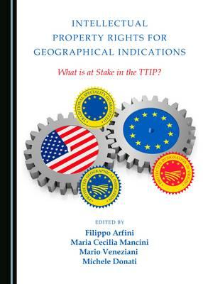 Intellectual Property Rights for Geographical Indications