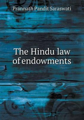 The Hindu Law of Endowments