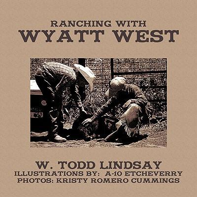 Ranching with Wyatt West