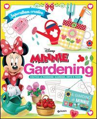 Minni gardening. Coltiva la passione