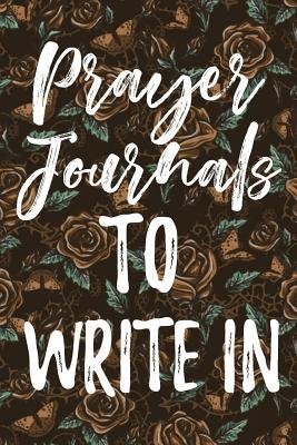 Prayer Journals to Write in