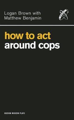 How to Act Around Cops