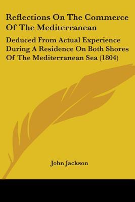 Reflections on the Commerce of the Mediterranean