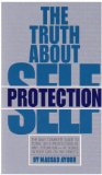The Truth About Self Protection