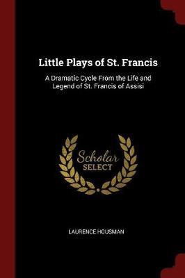 Little Plays of St. ...
