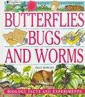 Butterflies, Bugs, a...
