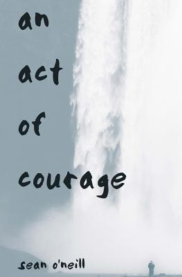An Act of Courage
