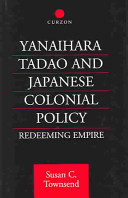 Yanaihara Tadao and Japanese Colonial Policy