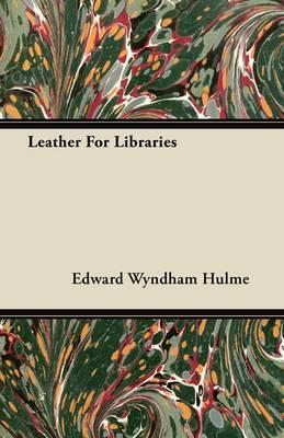 Leather For Libraries