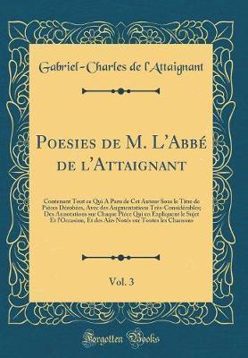 Poesies de M. L'Abbé de l'Attaignant, Vol. 3
