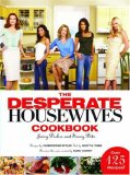 DESPERATE HOUSEWIVES COOKBOOK, THE