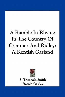 A Ramble in Rhyme in the Country of Cranmer and Ridley