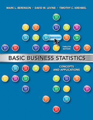 Basic Business Statistics + Mystatlab With Pearson Etext Access Card