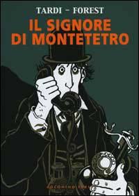 Il signore di Montet...