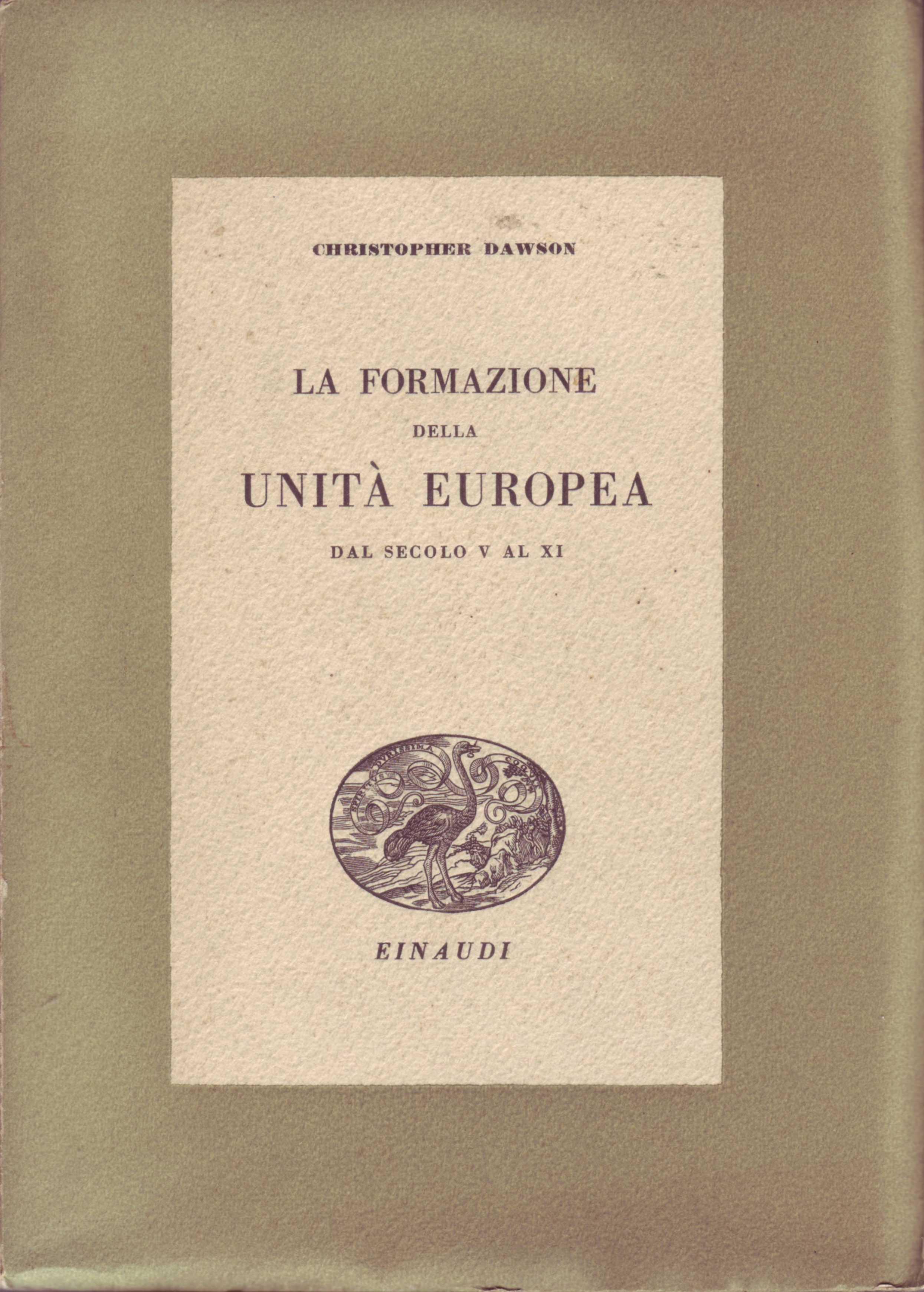 La formazione dell'unità europea